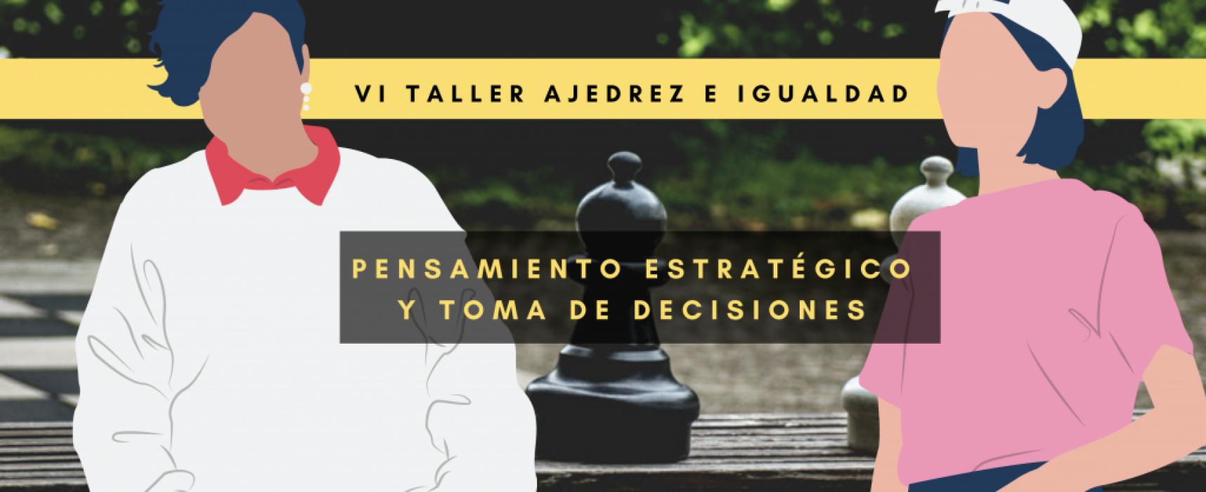 VI Taller «Ajedrez e Igualdad». (Inscripción gratuita)